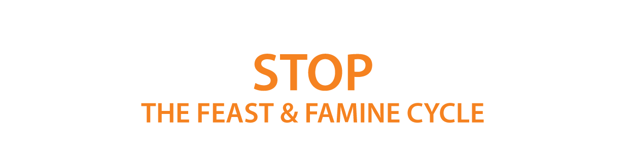 Stop The Feast & Famine Cycle